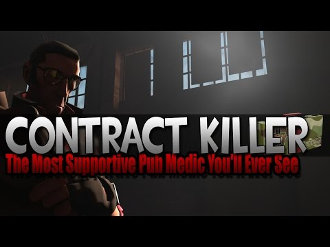 TF2 | Contract Killer - The Most Supportive Pub Medic You'll Ever See