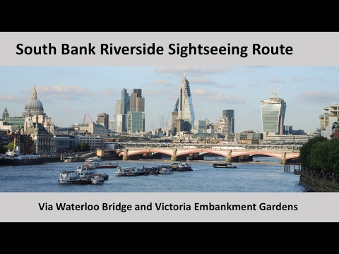 South Bank Riverside Sightseeing Route