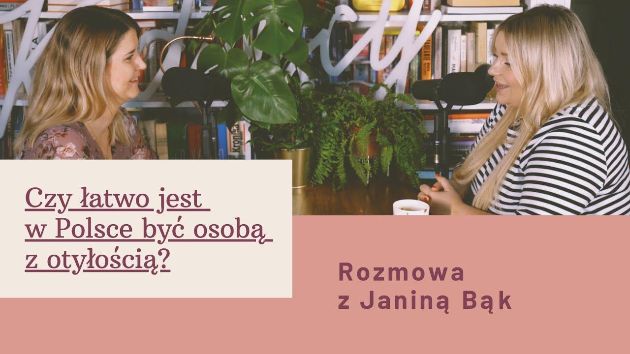Download Czy łatwo jest w Polsce być osobą z otyłością? Rozmowa z Janiną Daily