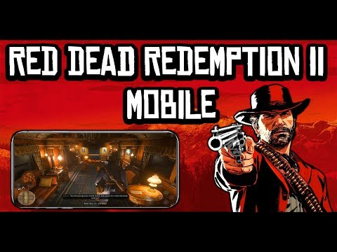 Red Dead Redemption 2 - Mobile Gameplay (Android And IOS)
