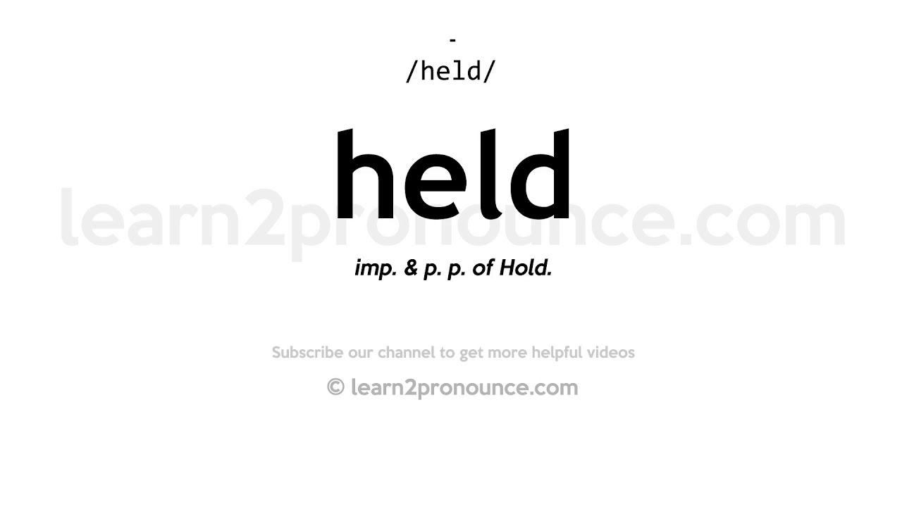 Pronunciation of Held  Definition of Held