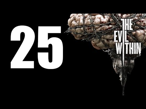 The Evil Within - Walkthrough Part 25: The Cruelest Intentions