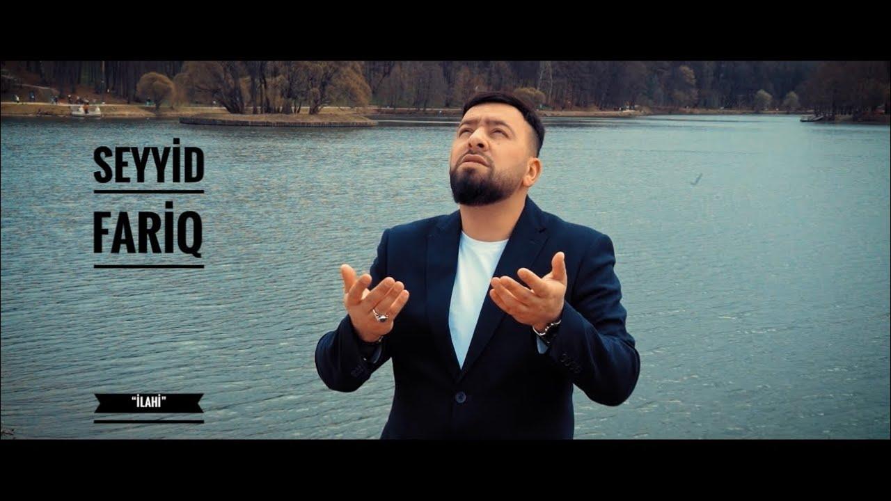 Seyyid Fariq - ilahi (Official Video) 2021
