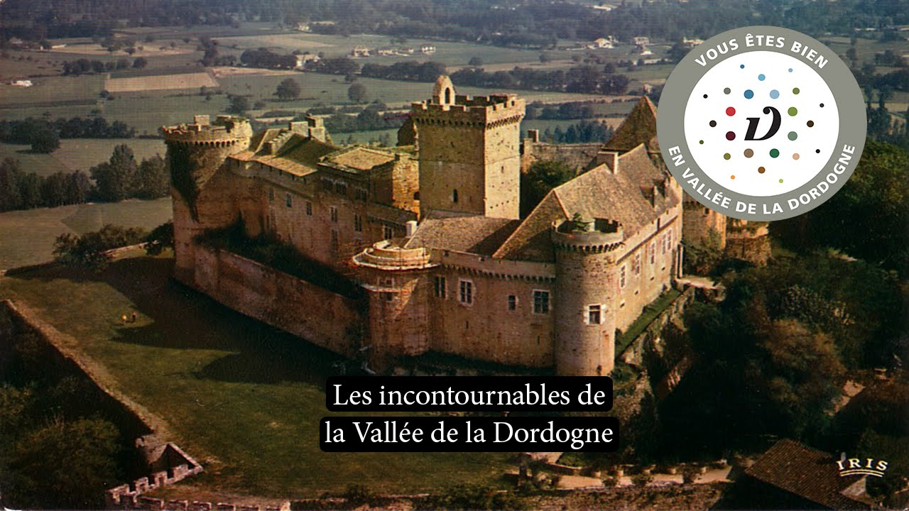 Les incontournables de la vall e de la dordogne youtube - Office de tourisme vallee de la dordogne ...