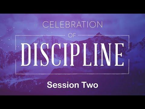 Celebration of Discipline - Session 2