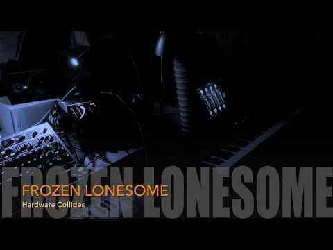 FROZEN LONESOME: Hardware Collides (live jam)