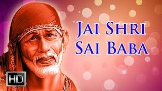 Shirdi Sai Baba Songs - Baba Sai Baba - Devotional Songs - Jai Shri Sai Baba