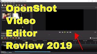 openShot Video Editor Review (2019)