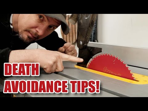 TABLE SAW SAFETY - 11 tips to avoid death!