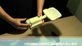LAMPA SOLARNA ELL-845 całkowita nowość www.lampysolar.pl