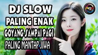 Dj Slow Remix Terbaru 2019 Paling Enak Goyang Sai Pagi Paling Mantap Jiwa