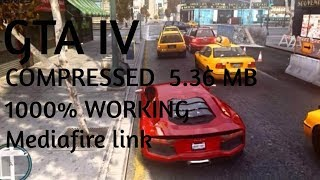 GTA IV 5.36 MB executable Ultra Highly Compressed Download | 1000% Working | MEDIAFIRE Link