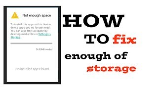 How to fix phone enough of storage