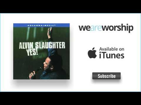 Alvin Slaughter - Jesus Is Mine