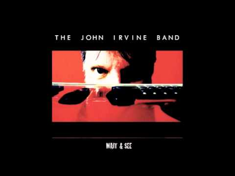 The John Irvine Band: 'Wait & See' (Classic Fusion/Jazz-Rock)