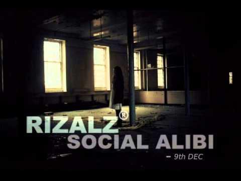 Rizalz - Social Alibi ( Produced By Charlie NIKOTIN )