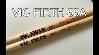 Vic Firth 55A - Quick Review