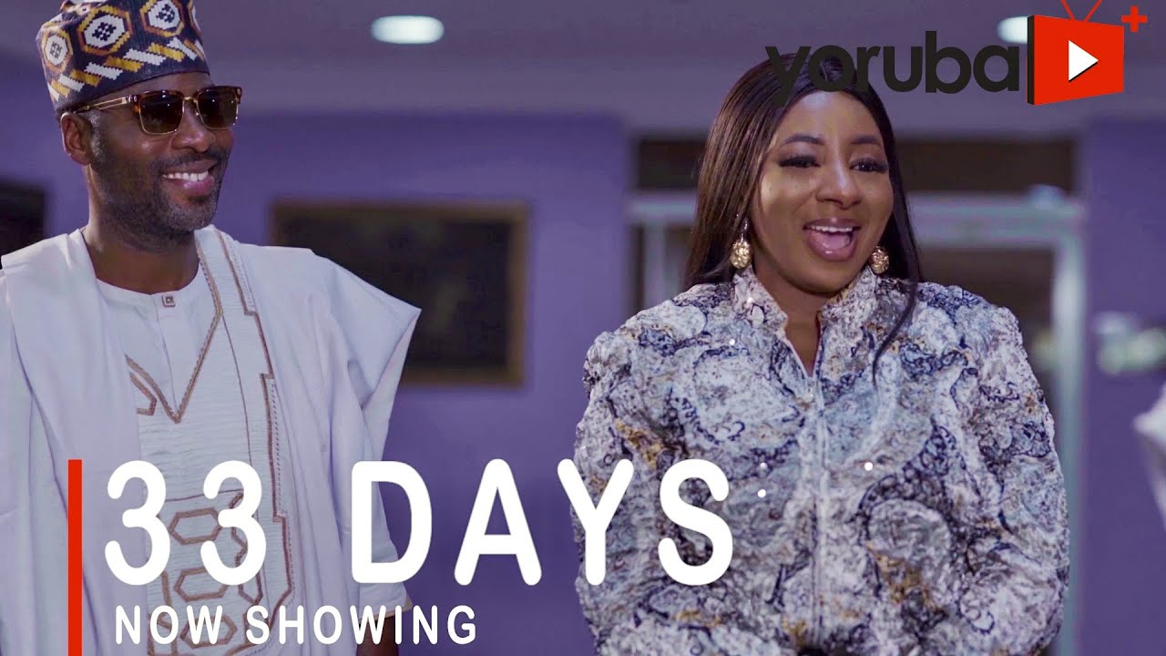 Download 33 Days Latest Yoruba Movie 2021 Drama Starring Ibrahim Chatta | Femi Adebayo | Mide Abiodun