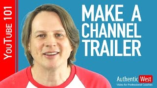How to create a YouTube Channel Trailer(What makes a great YouTube channel trailer? CHECK OUT THE 2016 UPDATE TO THIS VIDEO: https://www.youtube.com/watch?v=H_EoZmwAPHk And for ..., 2015-04-28T16:00:02.000Z)