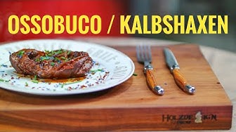 OSSOBUCO / KALBSHAXEN aus dem Dutch Oven | Grill & Chill / BBQ & Lifestyle