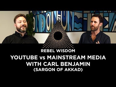 YouTube vs Mainstream Media, with Carl Benjamin (Sargon of Akkad)