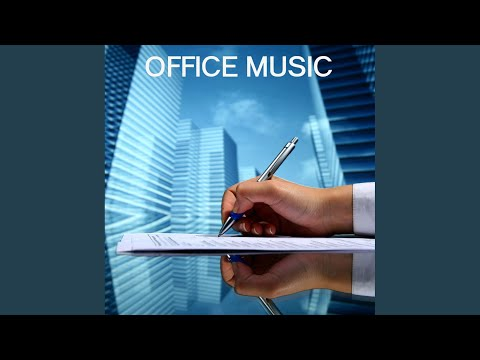 Office Music: Office Music for the Workplace