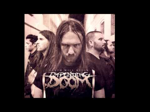 Impending Doom - Death Will Reign (NEW SONG + LYRICS)