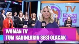Kadın kanalı Woman TV yayın hayatına başladı