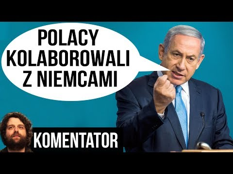 Premier Izraela Atauje Polskę: Polacy Kolaborowali z Niemcami - Komentator Analiza Pieniądze USA PIS