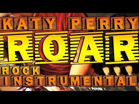 Katy Perry - Roar (Rock Instrumental)