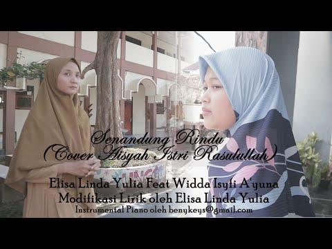 senandung-rindu-(cover-'aisyah-istri-rasulullah)-elisa-linda-yulia-feat-widda-isyfi-a'yuna