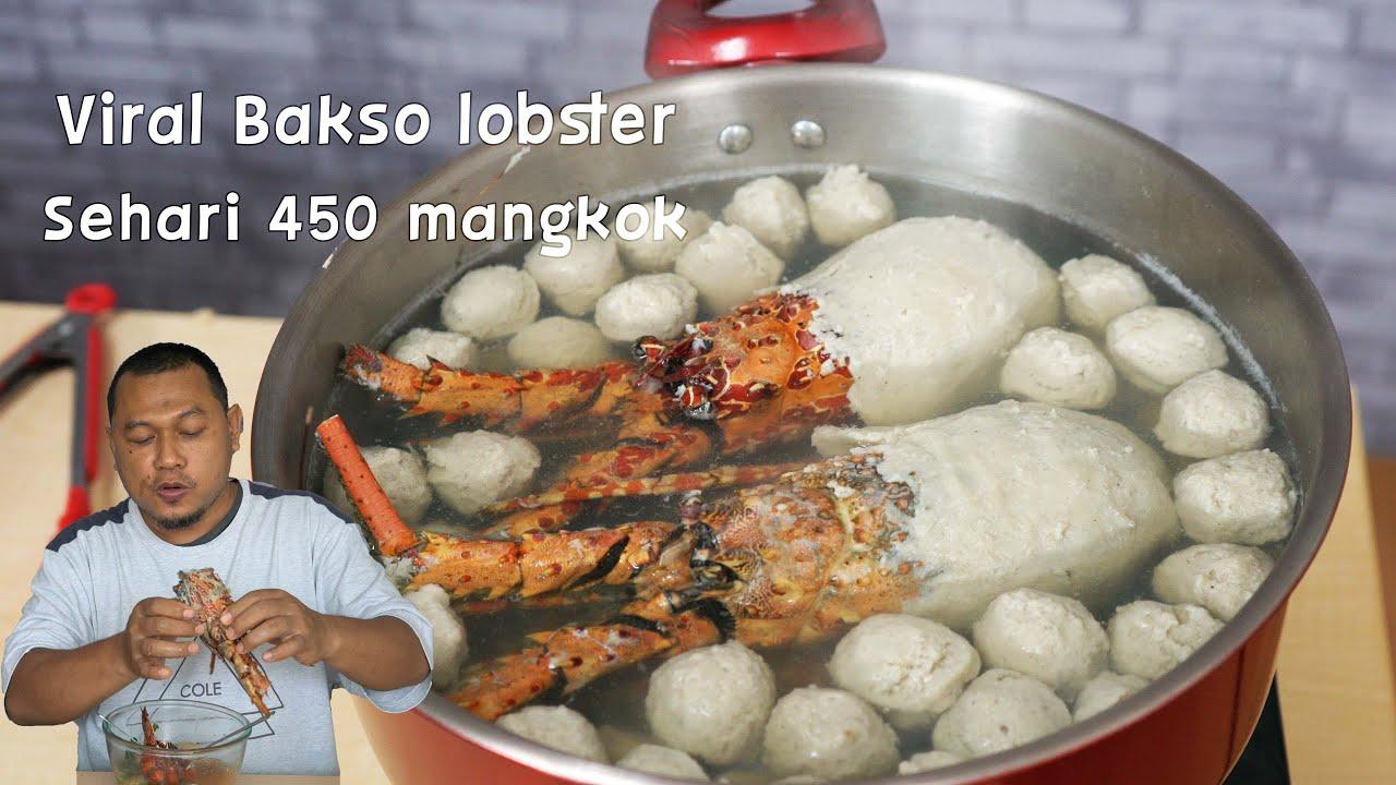Bakso Lobster lagi viral semangkok 40K sehari 450 mangkok