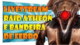[ Live ] - 🔴DESTINY | RAID ATHEON 390 & BANDEIRA de FERRO