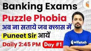 2:45 PM - Banking Exams | Reasoning by Puneet Sir | Puzzle Phobia (Day #1)