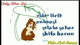 Download Lagu Shiffa Harun-Selalu Sabar||(lirik animasi) mp3