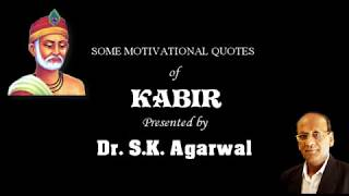 SOME MOTIVATIONAL QUOTES OF KABIR