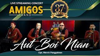 Aut Boi Nian -  AMIGOS BAND #Konser37TahunBerkarya