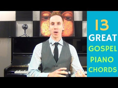 13 Great Gospel Piano Chords + 1 Progression You Must Learn