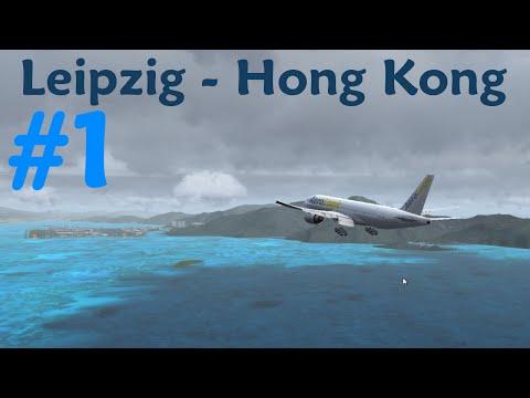► Leipzig - Hong Kong | 3S508 [1/4] ► PMDG 777F ► Let's Fly! ► [FSX | german | FullHD]