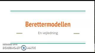 Berettermodellen - en vejledning
