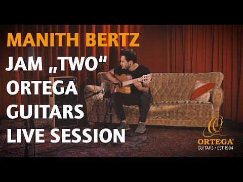 "Manith Bertz | JAM ""TWO"" | Ortega Guitars | LIVE SESSION"