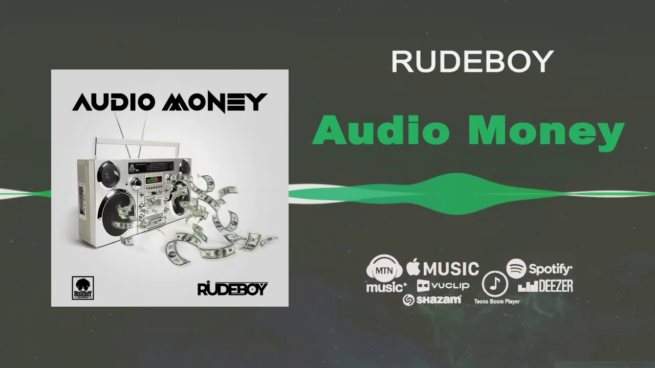 RudeBoy - Audio Money [Official Audio]