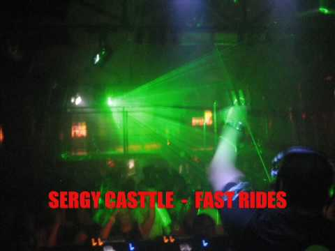 SERGY CASTTLE  - FAST RIDES -- EMPHATIC...