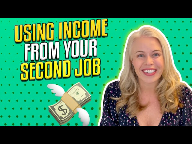 Using Income From 2nd Job or Side Hustle To Qualify For VA Loan or Mortgage - First Time Home Buyers