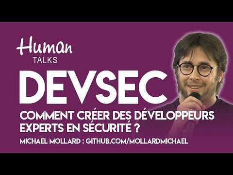 DevSec : Comment créer des développeurs experts en sécurité ? par Michael Mollard