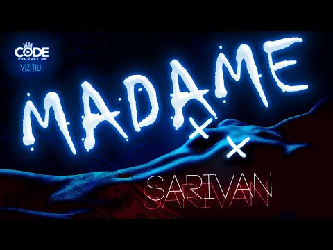 Sarivan - Madame (Official Audio)