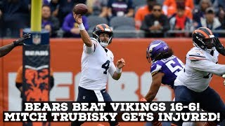 Chicago Bears Defeat Minnesota Vikings 16-6! Mitch Trubisky Gets Hurt! REACTION & ANALYSIS!