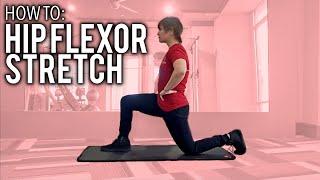 How to: HIP FLEXOR STRETCH