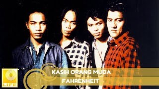 Fahrenheit- Kasih Orang Muda (Official Audio)