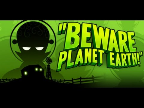 My First Time Playing: Beware Planet Earth